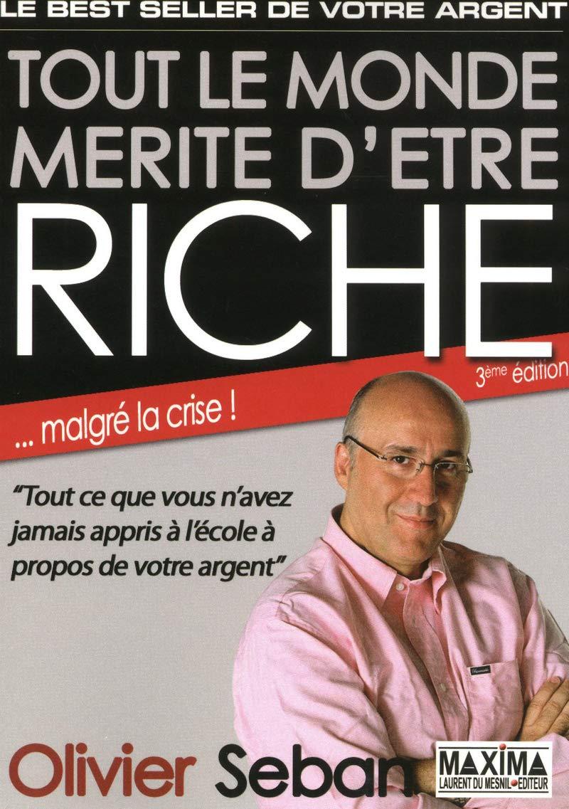 livre tout le monde mérite d'être riche d'Olivier SEBAN